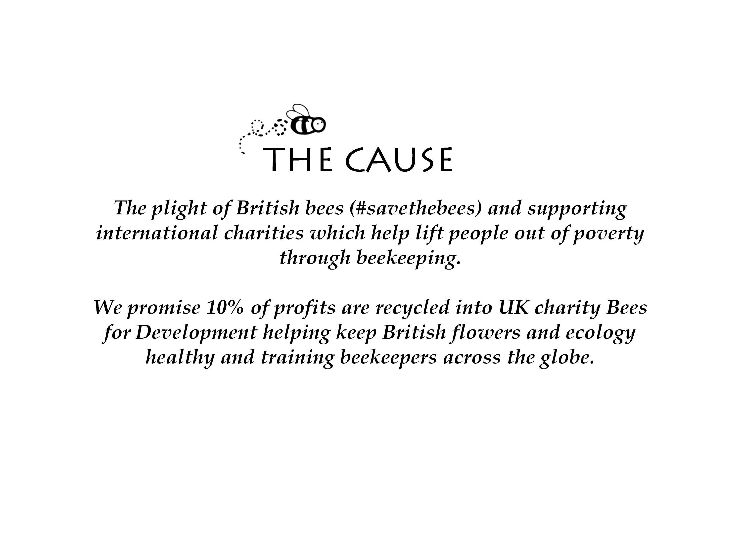 The Cause - Save The Bees